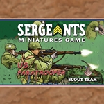 Sergeants Miniatures Game Specialist Soldiers The US Paratrooper Scout Specialist troops are a new addition to the SMG soldier line. These scouts excelled at moving ahead of the main force to report on enemy movements, strengths and weaknesses.